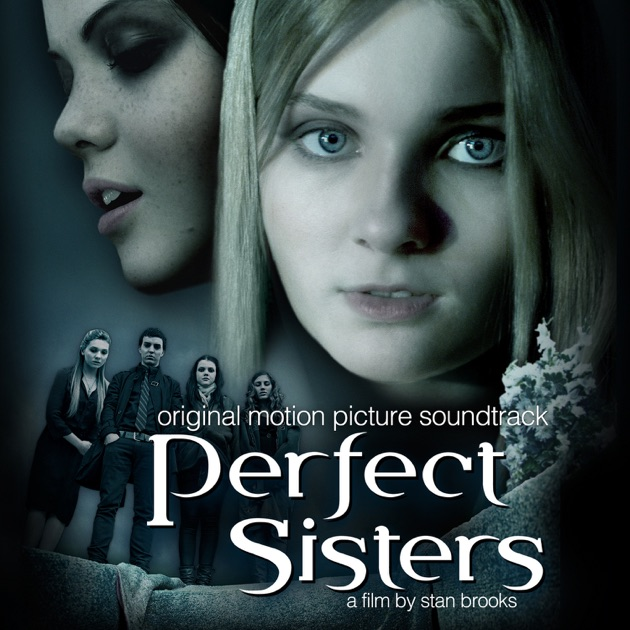 Perfect sisters original motion picture soundtrack by various perfect sisters original motion picture soundtrack by various artists on itunes ccuart Choice Image