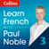 Paul Noble - Collins French with Paul Noble - Learn French the Natural Way, Part 3