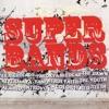 Super Bands