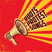 Roots Protest Songs