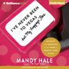 Mandy Hale - I've Never Been to Vegas, but My Luggage Has: Mishaps and Miracles on the Road to Happily Ever After (Unabridged)  artwork