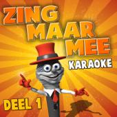 Zing Maar Mee (Deel 1)