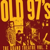 Old 97's - I'm A Trainwreck