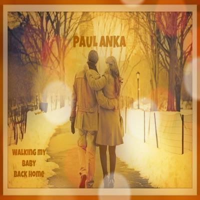 Walking My Baby Back Home - Paul Anka