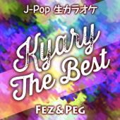 J-Pop Karaoke Songs Kyary the Best (Remastered) - EP