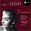Puccini: La Bohème (Highlights), Maria Callas, Coro del Teatro alla Scala di Milano, Orchestra del Teatro alla Scala di Milano, Giuseppe di Stefano & Antonino Votto