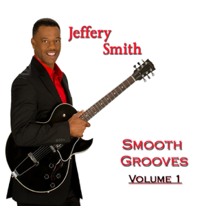 Jeffery Smith - Smooth Grooves, Vol. 1
