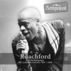 Live At Rockpalast (Harmonie Bonn, 20.10.2005 & Live Music Hall Cologne, 23.07.1991), Roachford