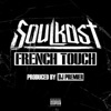 French Touch (feat. DJ Premier) - Single, Soulkast