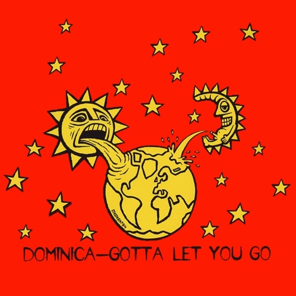 Dominica mit Gotta Let You Go