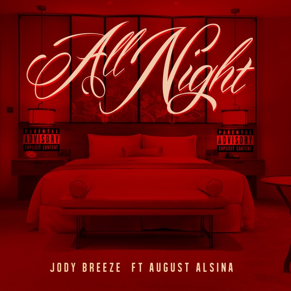 All Night (feat. August Alsina) - Single