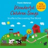 Wonderful Children Songs: Snuffle Is Discovering the World (German Versions), Frank Metzner