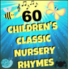 Children's Classics & Nursery Rhymes - 60 Nursery Rhyme Songs [Karaoke Backing Tracks] artwork