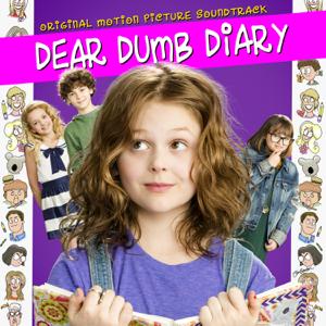 Dear Dumb Diary (Original Motion Picture Soundtrack) - Various Artists