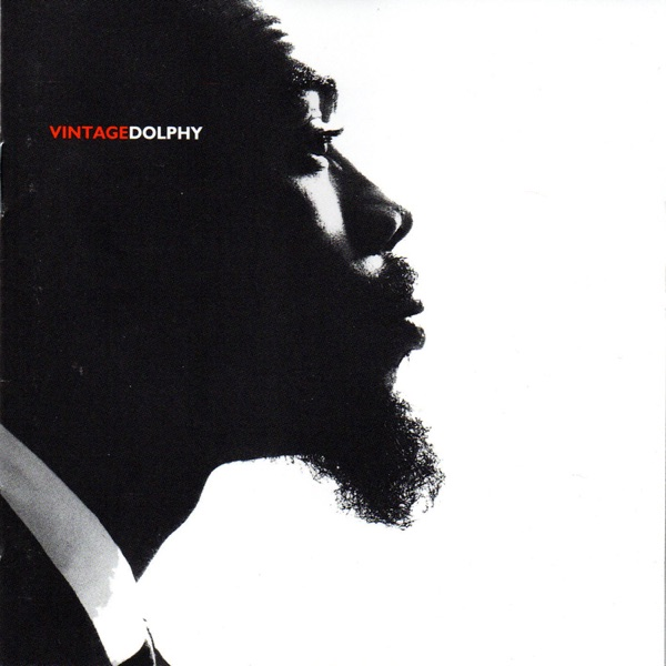 Vintage Dolphy (Live Recordings from Carnegie Hall & Syracuse, NY)