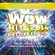 Various Artists - WOW Hits 2014 (Deluxe Edition)