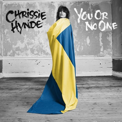 You or No One - Single - Chrissie Hynde