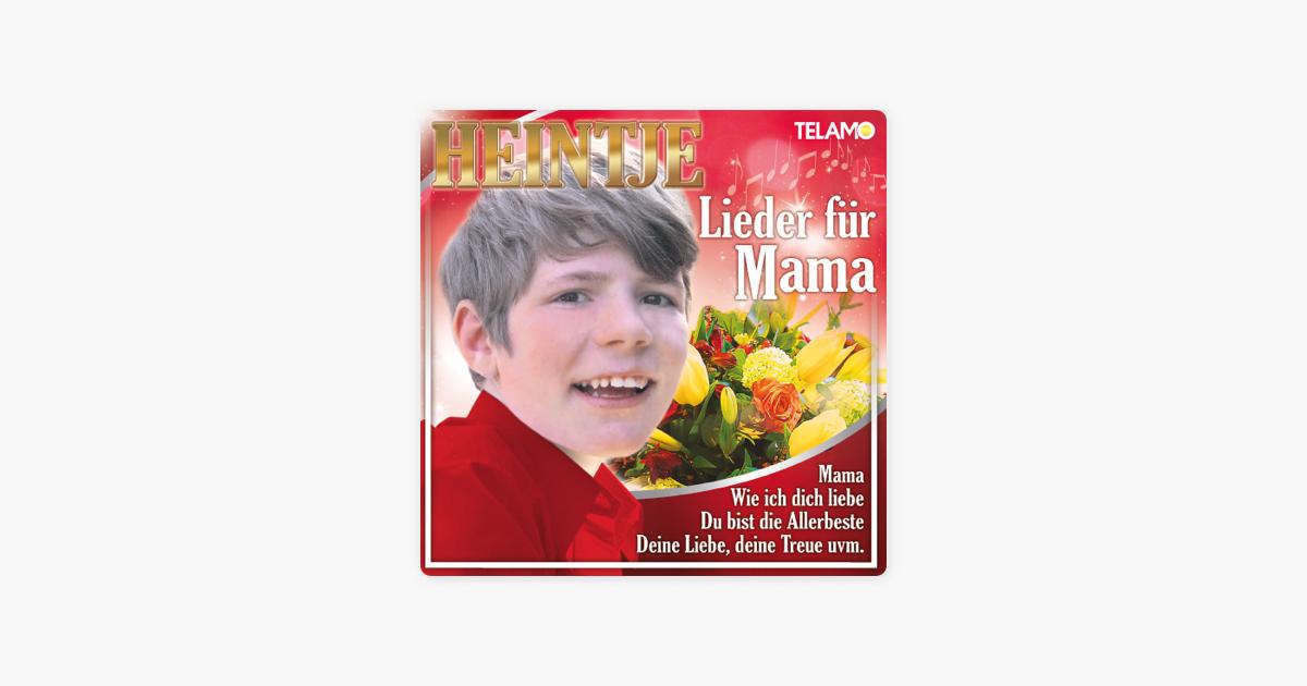 Lieder Für Mama Von Heintje Bei Apple Music