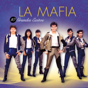 La Mafia - 10 Grandes Éxitos Mp3 Download