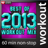 Best of 2013 Workout Mix (60 Min Non-Stop Workout Mix [130 BPM])