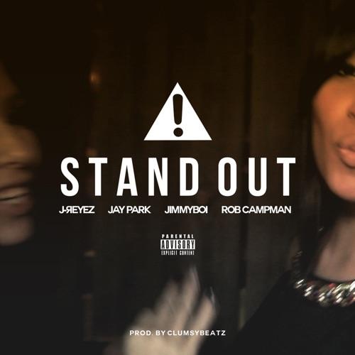J-Reyez - Stand out (feat. Jay Park, JimmyBoi & Rob Campman) - Single
