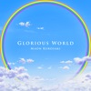 Glorious world - Single ジャケット写真