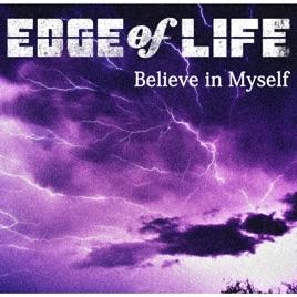edge of lifeの believe in myself アニメ version single をapple
