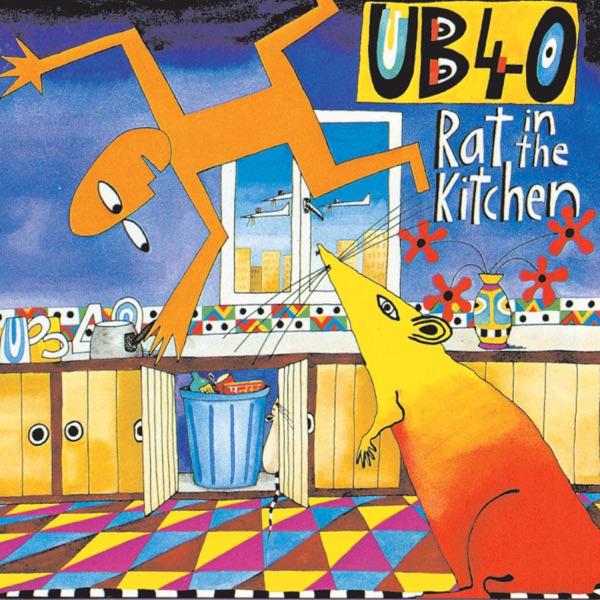 UB40 - Rat In Mi Kitchen