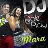 Mara - DJ Dale Play (feat. Beto Perez)