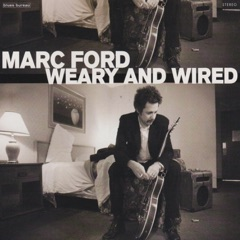 Weary and Wired