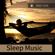 Dream - Sleep Music