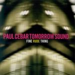 Paul Cebar Tomorrow Sound - Baby Shake