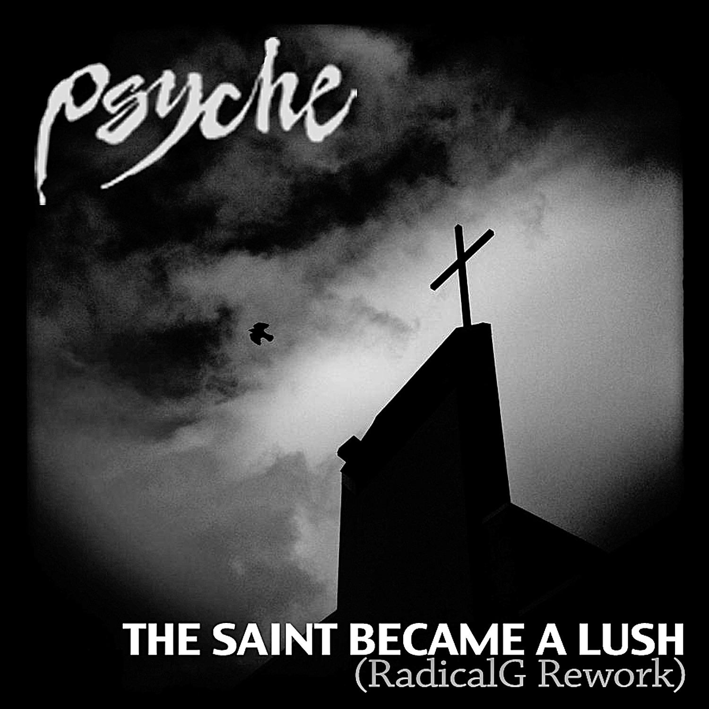 The Saint Became a Lush (Radical.G Rework) - Single