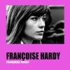 Françoise Hardy, Françoise Hardy