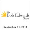 Bob Edwards - The Bob Edwards Show, Andrew Bacevich, September 11, 2013  artwork