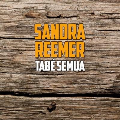 Tabé Semua - Single - Sandra Reemer