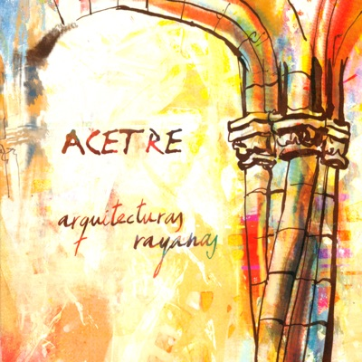 Arquitecturas Rayanas - Acetre