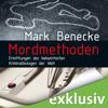 Mark Benecke - Mordmethoden: Ermittlungen des bekanntesten Kriminalbiologen der Welt Grafik