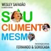 Sou Ciumento Mesmo Single feat Fernando Sorocaba Single