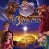 The 3 Wise Men / Los 3 Reyes Magos