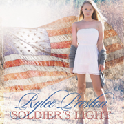Soldier's Light - Rylee Preston - Rylee Preston