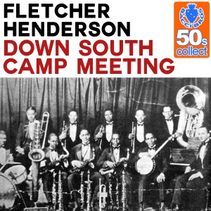Down South Camp Meeting (Remastered) - Single