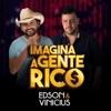 Imagina a Gente Rico - EP