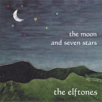The Moon and Seven Stars by The Elftones on Apple Music