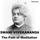 Raja Yoga : The Path of Meditation