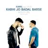Kamil - Kabhi Jo Badal Barse/Hold On (feat. Muki & TJ Rehmi) artwork