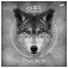 The Wolf - Single, Shift