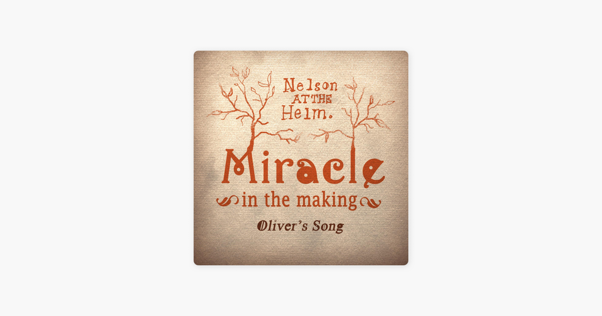 Miracle in the Making (Oliver's Song)