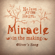 Miracle in the Making (Oliver's Song) - Nelson at the Helm
