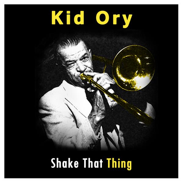 キッド・オリーの「Kid Ory: Sha...